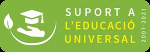 "Texto que dice ""Suport a l'educación Universal. 2001-2021"